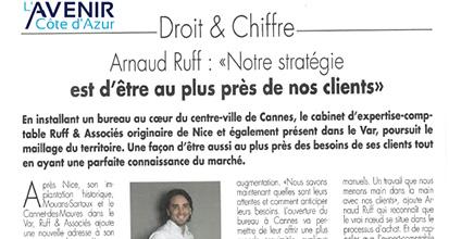 «Arnaud Ruff : Notre stratégie est d'être au plus près de nos clients»